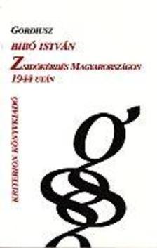 Bib� Istv�n - Zsid�k�rd�s Magyarorsz�gon 1944 ut�n