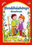 - MONDÓKÁSKÖNYV KICSIKNEK