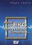 REG�S L. - AMI AZ EKG K�NYVEKB�L KIMARAD...