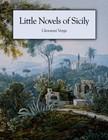 Giovanni Verga - Little Novels of Sicily [eK�nyv: epub,  mobi]