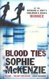 Sophie Mckenzie - Blood Ties [antikv�r]