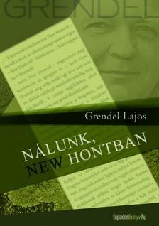 Grendel Lajos - N�lunk, New Hontban [eK�nyv: epub, mobi]
