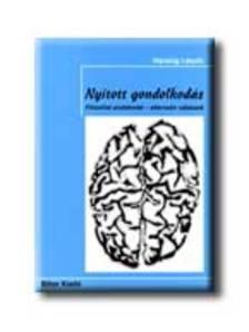 H�rsing L�szl� - NYITOTT GONDOLKOD�S - FILOZ�FIAI PROBL�M�K - ALTERNAT�V V�LA