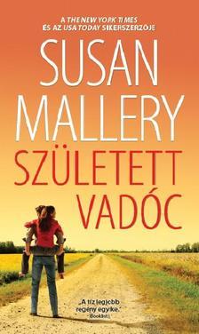 Susan Mallery - Sz�letett vad�c