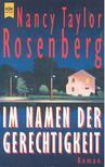 Rosenberg, Nancy Taylor - Im Namen der Gerechtigkeit [antikvár]