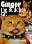 Kusy Frank - Ginger the Buddha Cat [eKönyv: epub,  mobi]