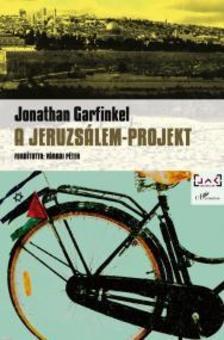 GARFINKEL, JONATHAN - A Jeruzs�lem-projekt