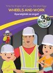 . - Wheels and Work - Gyerekjáték az angol - DVD-vel