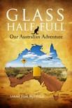 Butfield Sarah Jane - Glass Half Full - Our Australian Adventure [eKönyv: epub,  mobi]
