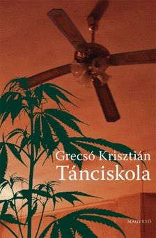 GRECS� KRISZTI�N - T�nciskola [eK�nyv: pdf, epub, mobi]