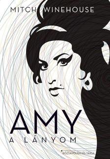 Mitch Winehouse - Amy, a lányom #