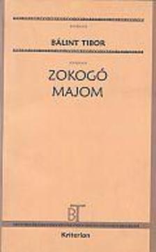 B�lint Tibor - Zokog� majom