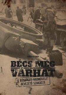 NEVENKIN, KAMEN - Bécs még várhatA budapesti hadművelet bevezető szakasza