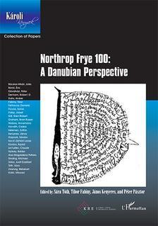 - Northrop Frye 100: A Danubian Perspective