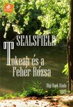 Sealsfield, Charles - Tokeah �s a Feh�r R�zsa [eK�nyv: epub,  mobi]
