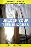 Colby H.E: - Unlock Your TEFL Success [eK�nyv: epub,  mobi]