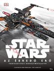 Jason Fry - Star Wars - Az �bred� Er� - Fantasztikus keresztmetszetek