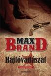 MAX BRAND - Hajt�vad�szat [eK�nyv: epub,  mobi]