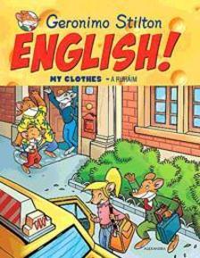 Geronimo Stilton - English! My Clothes - A ruháim