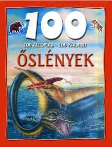 Matthews, Rupert - 100 állomás, 100 kaland - Őslények