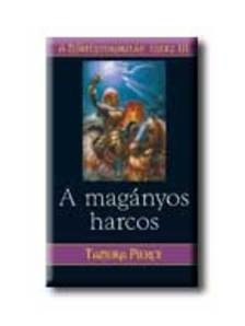 PIERCE, TAMORA - A MAG�NYOS HARCOS - A N�ST�NYOROSZL�N �NEKE III.