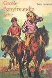 HORSFIELD, BETTY - Gro�e Ponyfreundin Jane [antikv�r]