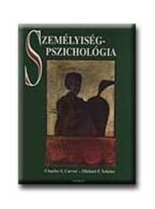 Charles S. Carver - Michael F. Scheier - Szem�lyis�gpszichol�gia
