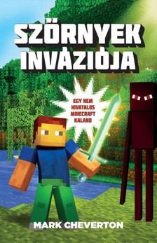 Mark Cheverton - Sz�rnyek inv�zi�ja - Egy nem hivatalos Minecraft-kaland 1. [eK�nyv: epub, mobi]