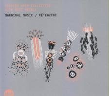 GRENCSÓ OPEN COLLECTIVE WITH RUDI HALL - MARGINAL MUSIC - RÉTEGZENE  CD