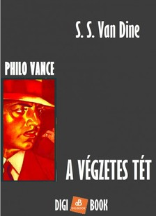S. S. Van Dine - A végzetes tét [eKönyv: epub, mobi]