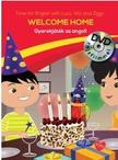 . - Welcome Home - Gyerekjáték az angol - DVD-vel