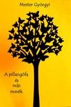 Mester Gy�rgyi - A Pillang�fa [eK�nyv: epub, mobi]
