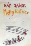 H�Y J�NOS - MELEG KILINCS - VERSEK, 1976-2003