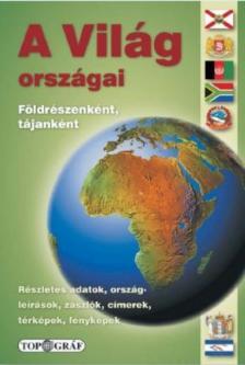 - A VIL�G ORSZ�GAI - F�LDR�SZENK�NT, T�JANK�NT