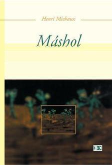 Michaux, Henri - M�shol