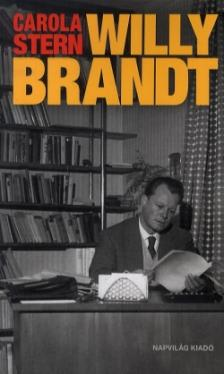 STERN, CAROLA - Willy Brandt