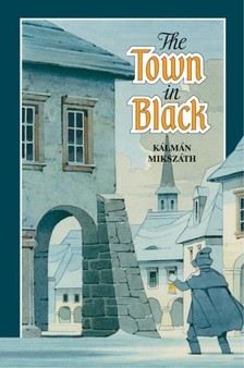 MIKSZ�TH K�LM�N - The town in black [eK�nyv: pdf, epub, mobi]