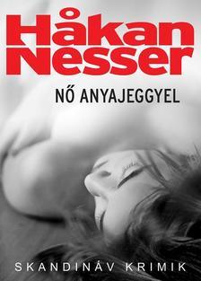Hakan Nesser - Nő anyajeggyel