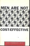 STEPHENSON, JUNE - Men are not cost-effective [antikv�r]