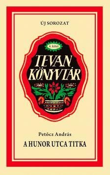 PET�CZ ANDR�S - A Hunor utca titka - Mes�k a Foci t�r 5.-b�l