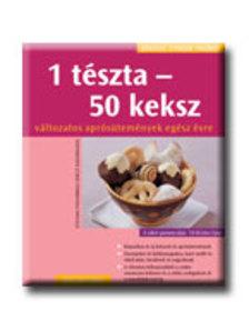 POZIOMBKA, STEFANIE - 1 TÉSZTA - 50 KEKSZ - KÖNNYEN, GYORSAN, FINOMAT