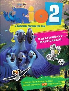 . - Rio 2. Kreatívkönyv matricákkal