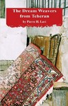 Lavi Pierre - THE DREAM WEAVERS FROM TEHERAN [eK�nyv: epub,  mobi]
