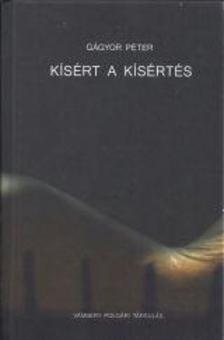 G�gyor P�ter - K�s�rt a k�s�rt�s