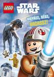 - - LEGO Star Wars - Vigy�zz! K�sz! Ragassz! - Foglalkoztat� matric�kkal