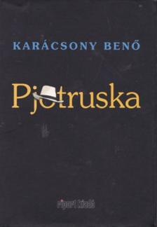 Kar�csony Ben� - Pjotruska