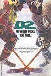HOROWITZ, JORDAN - D2,  The Mighty Ducks are Back! [antikvár]