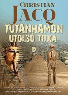 Christian JACQ - Tutanhamon utols� titka