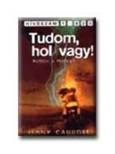 CARROLL, JENNY - TUDOM, HOL VAGY! - KETTEN A HARLEYN * T�K J� K�NYVEK
