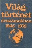 Ormos M�ria - Vil�gt�rt�net �vsz�mokban 1945-1975 3. [antikv�r]